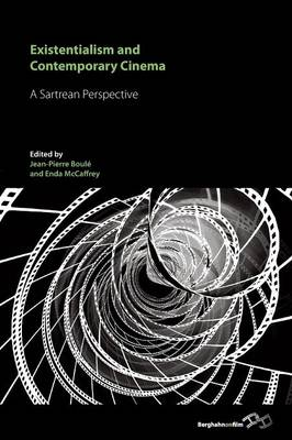 Existentialism and Contemporary Cinema: A Sartrean Perspective (Paperback)
