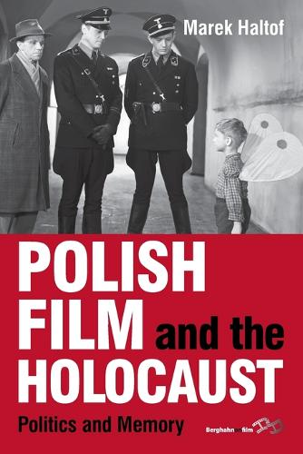 Polish Film and the Holocaust: Politics and Memory (Paperback)