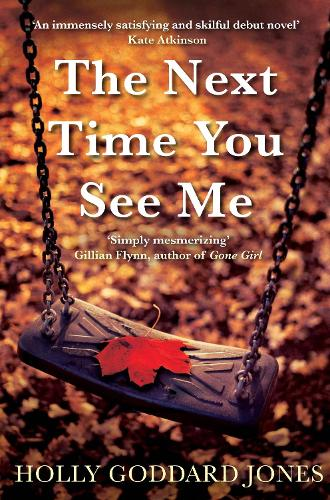 The Next Time You See Me (Paperback)
