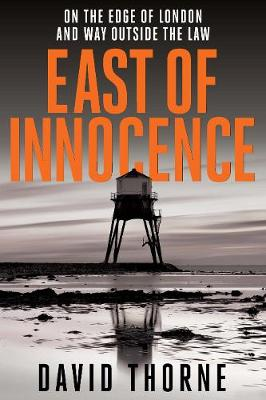 East of Innocence - Daniel Connell Series (Paperback)