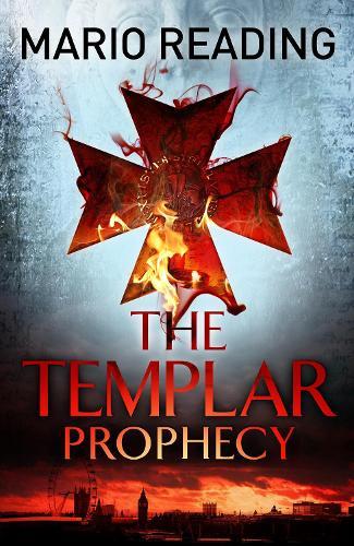 The Templar Prophecy - John Hart (Paperback)