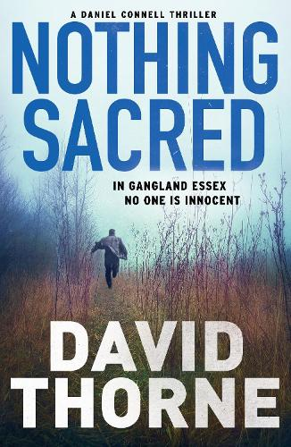 Nothing Sacred - Daniel Connell Series (Paperback)