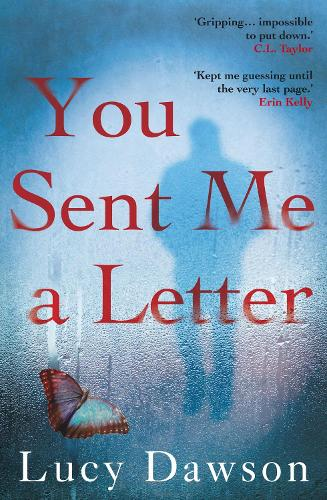 You Sent Me a Letter: A fast paced, gripping psychological thriller (Paperback)