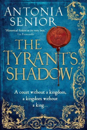 The Tyrant's Shadow (Hardback)