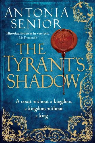 The Tyrant's Shadow (Paperback)