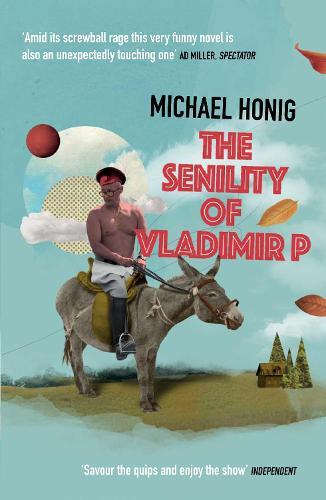 The Senility of Vladimir P (Paperback)
