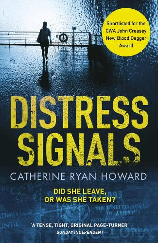 Distress Signals: An Incredibly Gripping Psychological Thriller with a Twist You Won't See Coming (Paperback)