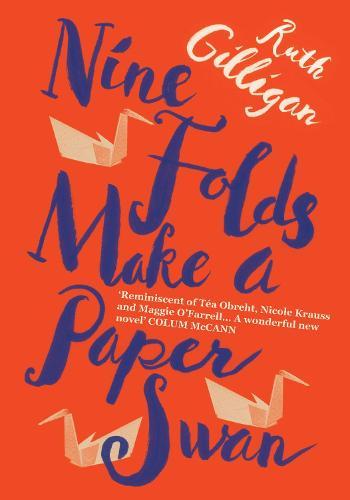 Nine Folds Make a Paper Swan (Hardback)