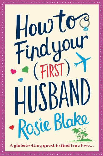 How to Find Your (First) Husband (Paperback)