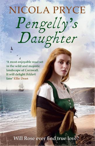Pengelly's Daughter: A sweeping historical saga for fans of Poldark - Cornish Saga (Paperback)