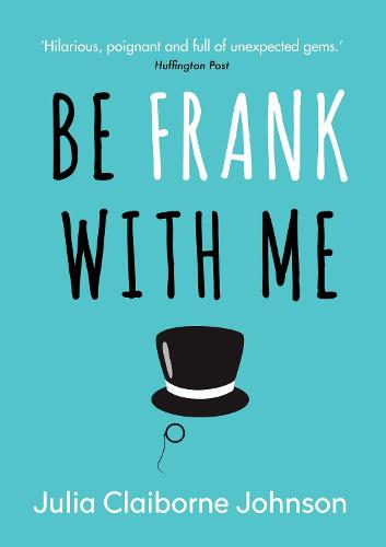 Be Frank with Me (Hardback)