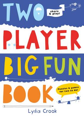 Two Player Big Fun Book: Puzzles & Games for Two to do (Paperback)