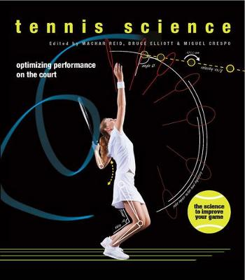Tennis Science: Optimizing Performance on the Court (Hardback)