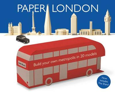 Paper London: Build Your Own Metropolis in 20 Models (Paperback)