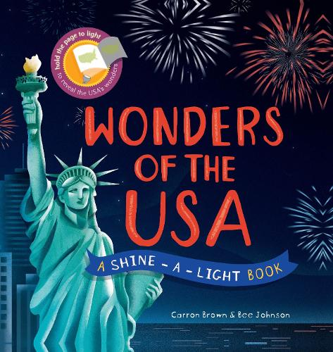 Shine a Light: Wonders of the USA: A shine-a-light book - Shine-A-Light (Hardback)