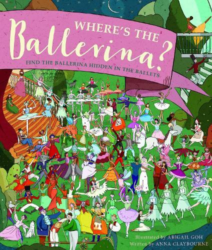 Where's the Ballerina?: Find The Ballerinas Hidden in the Ballets (Hardback)