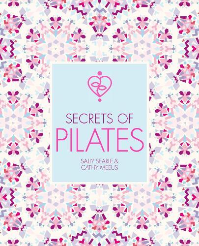 Secrets of Pilates (Paperback)