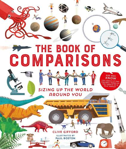 The Book of Comparisons: Sizing up the world around you (Hardback)