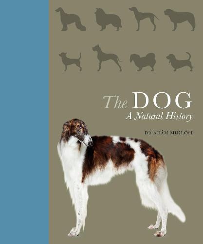 The Dog: A natural history (Hardback)
