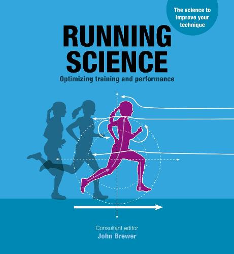 Running Science: Revealing the science of peak performance (Paperback)