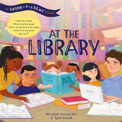 At the Library: A Shine-A-Light Book - Shine-A-Light (Hardback)