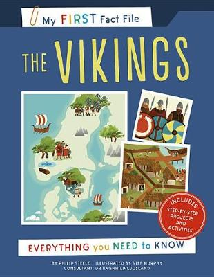 My First Fact File the Vikings: Everything You Need to Know - My First Fact File (Paperback)