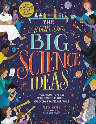 The Book of Big Science Ideas: From Atoms to AI and from Gravity to Genes ... How Science Shapes Our World (Hardback)