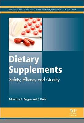 Dietary Supplements: Safety, Efficacy and Quality - Woodhead Publishing Series in Food Science, Technology and Nutrition (Hardback)