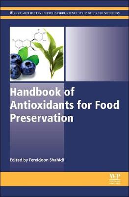 Handbook of Antioxidants for Food Preservation - Woodhead Publishing Series in Food Science, Technology and Nutrition (Hardback)