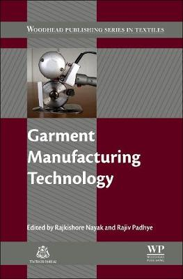 Garment Manufacturing Technology - Woodhead Publishing Series in Textiles (Hardback)
