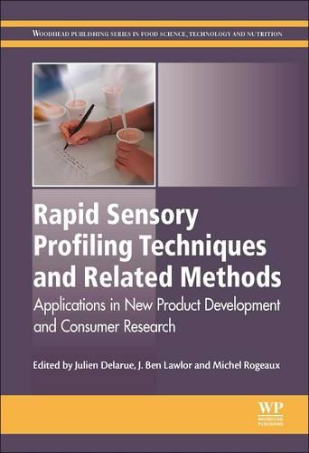 Rapid Sensory Profiling Techniques: Applications in New Product Development and Consumer Research - Woodhead Publishing Series in Food Science, Technology and Nutrition (Hardback)