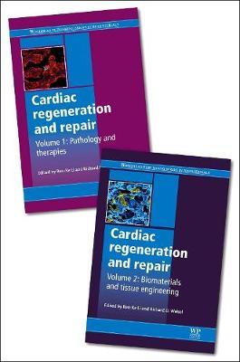 Cardiac Regeneration and Repair - Woodhead Publishing Series in Biomaterials