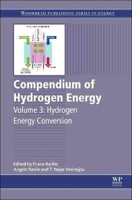 Compendium of Hydrogen Energy: Hydrogen Energy Conversion - Woodhead Publishing Series in Energy (Hardback)