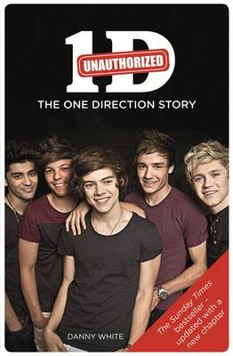 1D - The One Direction Story: An Unauthorized Biography (Paperback)