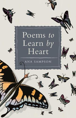 Poems to Learn by Heart (Hardback)