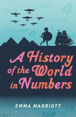 A History of the World in Numbers (Hardback)