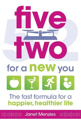 Five Two For a New You: The Fast Formula for a Happier, Healthier Life (Paperback)
