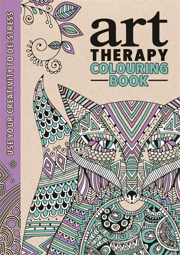 Art Therapy Use Your Creativity To De Stress Hardback