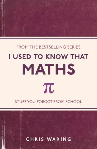 I Used to Know That: Maths - I Used to Know That ... (Paperback)