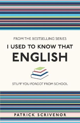 I Used to Know That: English - I Used to Know That ... (Paperback)