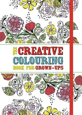 The Creative Colouring Book for Grown-ups (Paperback)