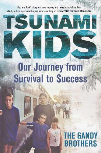 Tsunami Kids: Our Journey from Survival to Success (Hardback)