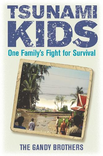 Tsunami Kids: Our Journey from Survival to Success (Paperback)