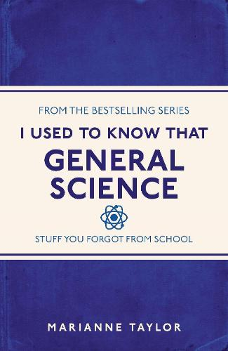 I Used to Know That: General Science (Paperback)