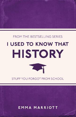 I Used to Know That: History - I Used to Know That ... (Paperback)