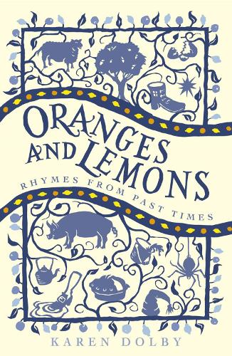 Oranges and Lemons: Rhymes from Past Times (Paperback)
