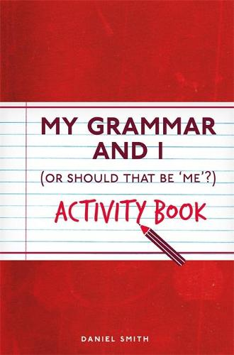My Grammar and I Activity Book - I Used to Know That ... (Paperback)