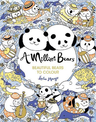 A Million Bears - A Million Creatures to Colour (Paperback)