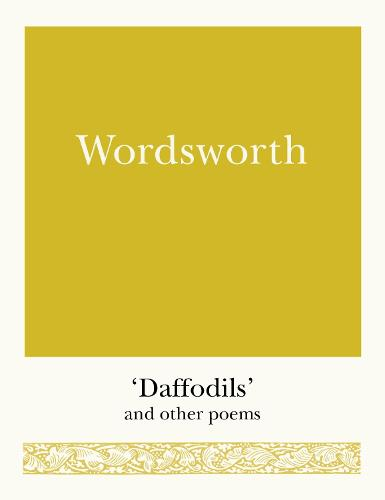 Wordsworth: 'Daffodils' and Other Poems - Pocket Poets (Paperback)