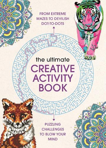 The Ultimate Creative Activity Book: Extreme puzzle challenges to complete (Paperback)